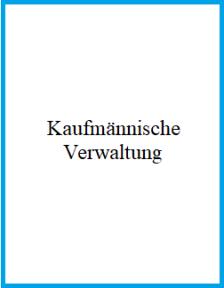 Bild_Kaufmännische Verwaltung